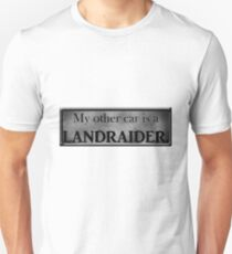 My Other Car is a LandRaider T-Shirt
