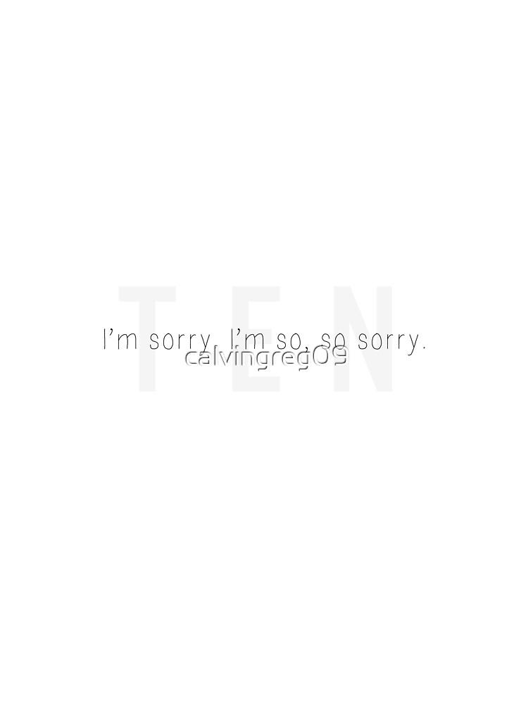 I'm so sorry.  by calvingreg09