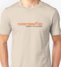 Overcommitted Official Logo Tee Unisex T-Shirt