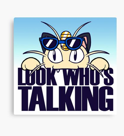 Look Who's Talking Canvas Print