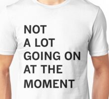 Taylor Swift - Not a Lot Going On at the Moment Unisex T-Shirt