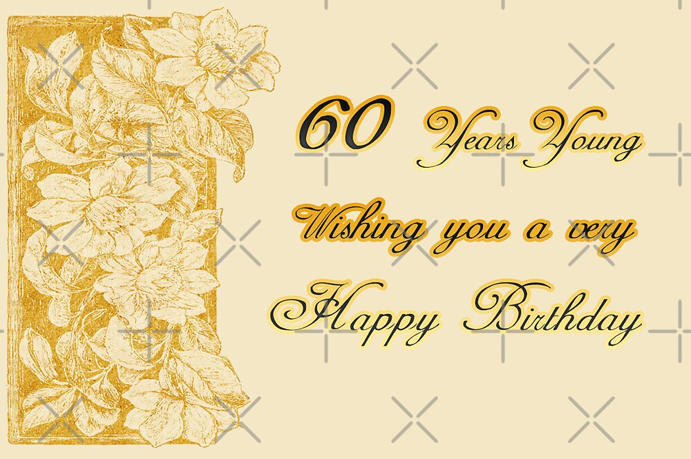 60 years young birthday greeting card by vickie emms redbubble 60 years young birthday greeting card by vickie emms bookmarktalkfo Image collections