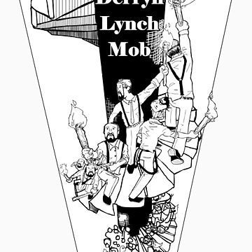 Derryn Lynch Mob (Official Merch) by are-why