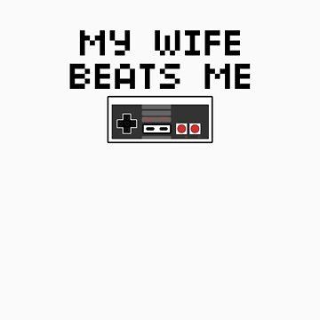 My Wife Beats Me (Dark Text) by CVIII