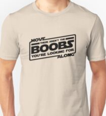 Move Along These Aren't The Boobs You're Looking For (black) Unisex T-Shirt