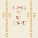 """Hawks Do Not Share"" Hemingway Print by nouvellegamine"