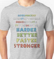 Harder, Better, Faster, Stronger v1 T-Shirt