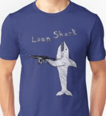 Loan Shark T-Shirt