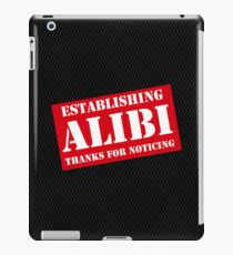 Criminal Intent ...Establishing Alibi... iPad Case/Skin
