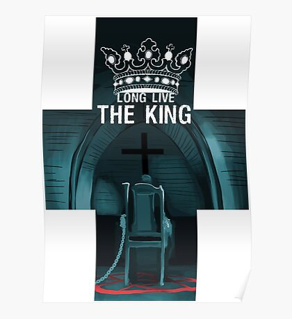 Long live the KING Poster