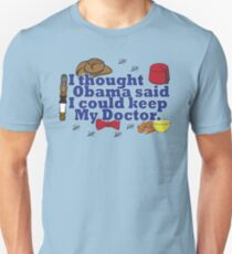 Matt Smith is leaving. Obama lied to us.  T-Shirt