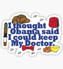 Matt Smith is leaving. Obama lied to us.  Sticker