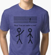 Funny Music Joke T-Shirt Tri-blend T-Shirt