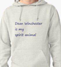 Dean Winchester Is My Spirit Animal Pullover Hoodie