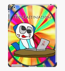 Procrastination! iPad Case/Skin