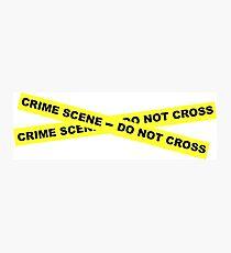 Crime Scene - Do Not Cross Photographic Print