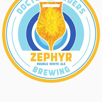 Doctor's Orders Brewing Zephyr by darrenjrobinson