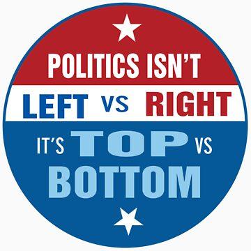 Politics are Top vs Bottom by johnpicha