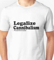 Legalize Cannibalism  T-Shirt
