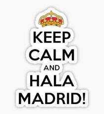 Keep calm and Hala Madrid! Sticker