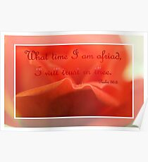 What Time I Am Afraid I Will Trust In Thee Poster