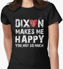 Dixon Makes Me Happy Womens Fitted T-Shirt