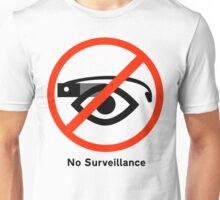 No surveillance sign Unisex T-Shirt