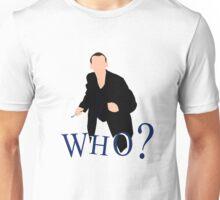 """WHO?"" Ninth Doctor T-Shirt Unisex T-Shirt"