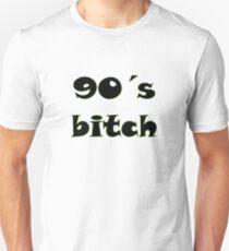 90's Bitch Unisex T-Shirt