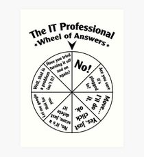 The IT Professional Wheel of Answers. Art Print