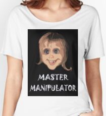 MASTER MANIPULATOR Women's Relaxed Fit T-Shirt