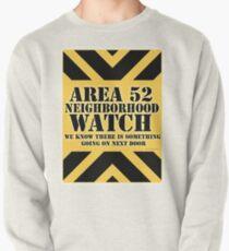 Area 52 is Next Door Pullover