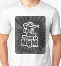 I Only Wear Sunglasses At Night T-Shirt