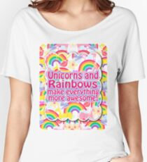 Rainbows and Unicorns Slogan Women's Relaxed Fit T-Shirt