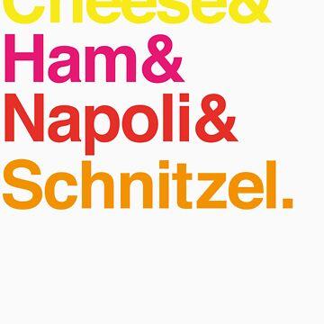Cheese & Ham & Napoli & Schnitzel - Coloured by parmadaze