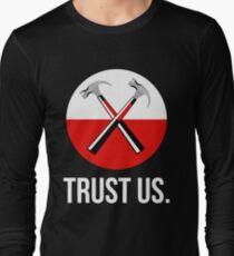 Pink floyd TRUST US Long Sleeve T-Shirt