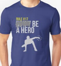Zombie Survival Guide - Rule #17: Be A Hero Unisex T-Shirt