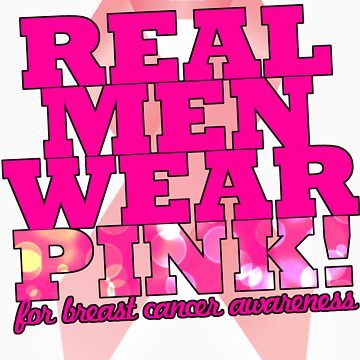 Real Men Wear Pink Wonky Lettering by BecBrace