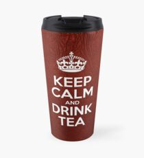 Keep Calm and Drink Tea - Red Leather Travel Mug