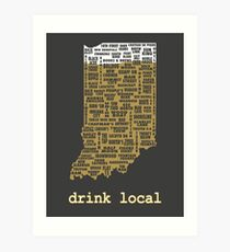 Drink Local - Indiana Beer Shirt Art Print
