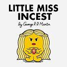 Little Miss Incest by sarahbevan11