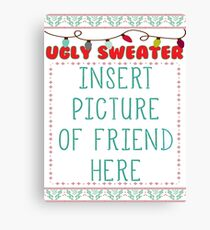 Ugly Christmas Sweater Canvas Print
