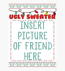Ugly Christmas Sweater Photographic Print