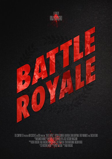 "Movie Poster - ""BATTLE ROYALE"" by Mark Hyland"