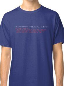 PowerShell Error 2 Classic T-Shirt