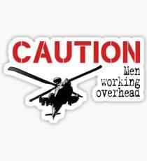 Caution- men working overhead by #fftw Sticker