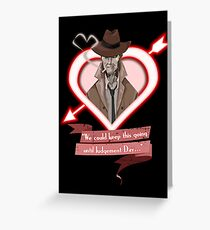 I Choose Valentine V.2 Greeting Card