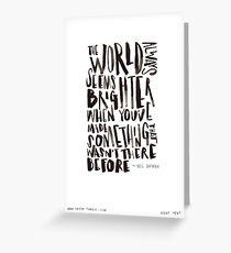 Brighter World Greeting Card