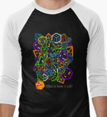 D&D (Dungeons and Dragons) - This is how I roll! Men's Baseball ¾ T-Shirt
