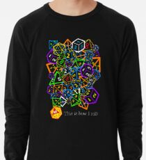 D&D (Dungeons and Dragons) - This is how I roll! Lightweight Sweatshirt